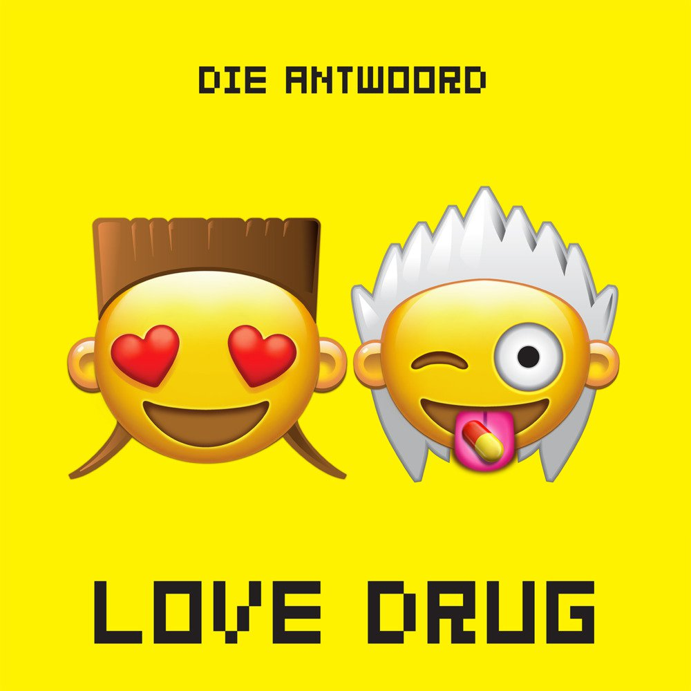 Die Antwoord: Love Drug - перевод