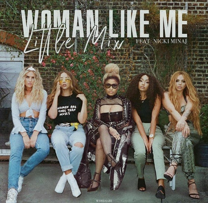Little Mix: Woman Like Me ft. Nicki Minaj - перевод