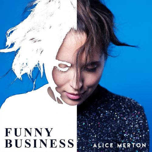 Alice Merton: Funny Business - перевод песни