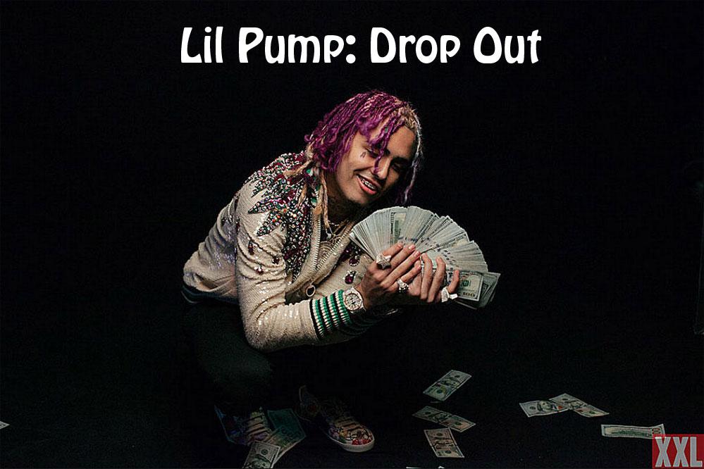 Lil Pump: Drop Out - перевод песни