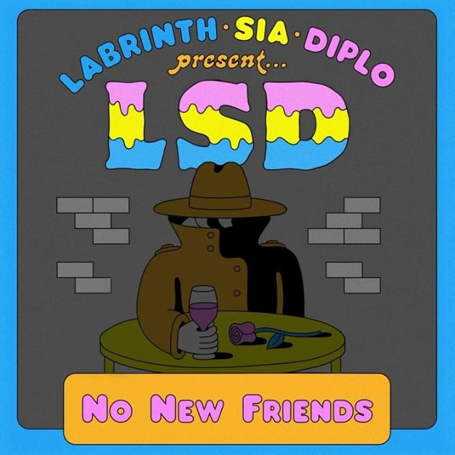 LSD (Labrinth, Sia, Diplo): No New Friends — перевод