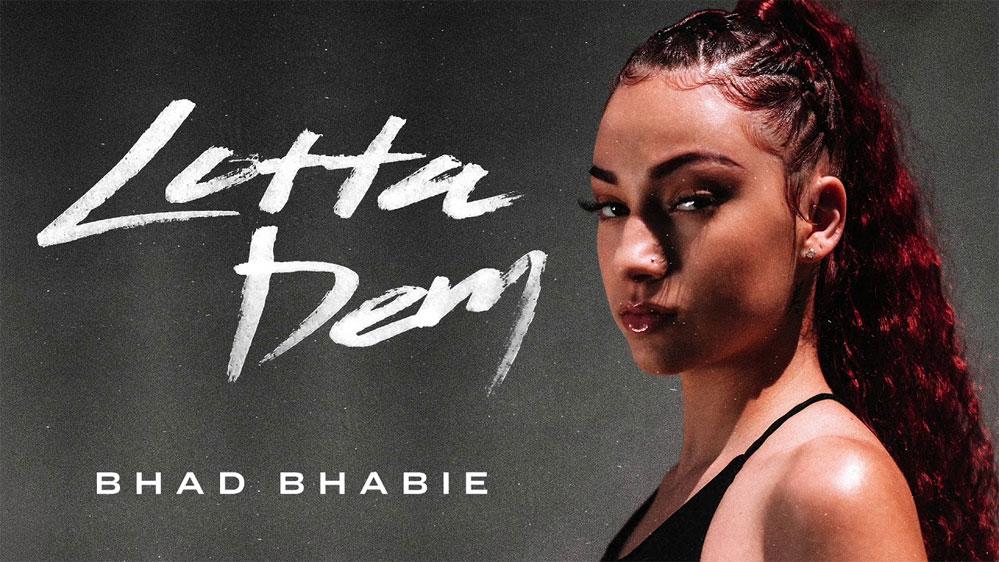 Bhad Bhabie: Lotta Dem - перевод песни