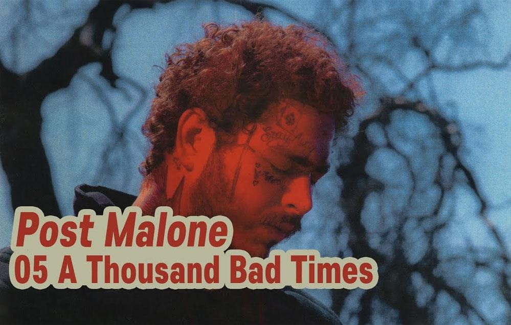 Post Malone: A Thousand Bad Times - перевод
