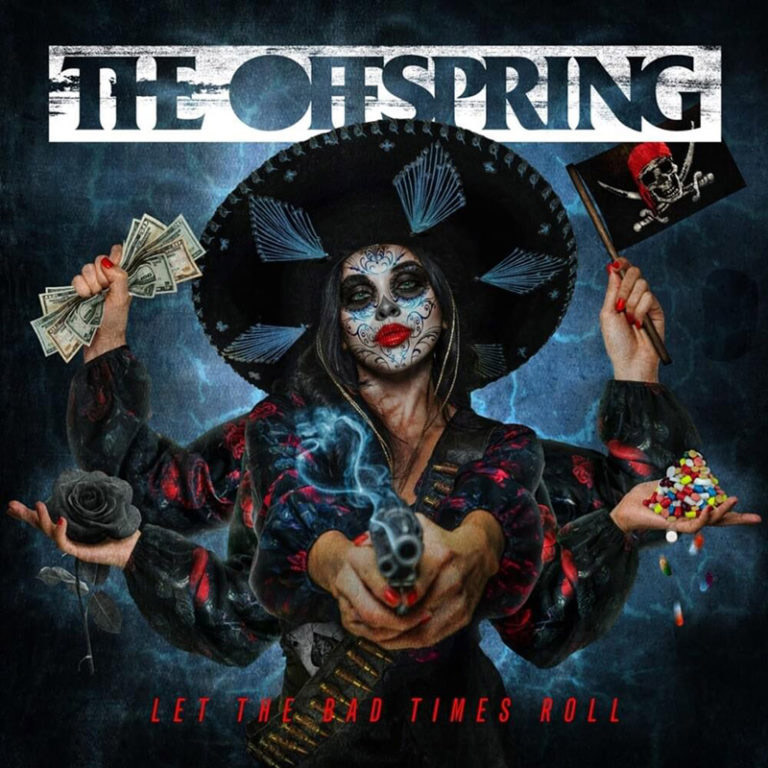 The Offspring: альбом Let the Bad Times Roll - перевод песен
